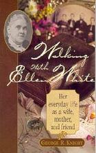 Walking with Ellen White: The human interest…