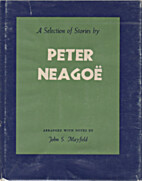 A Selection of Stories by Peter Neagoe