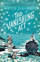 The Vanishing Act: A Novel by Mette Jakobsen