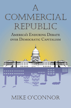 A Commercial Republic: America's Enduring…