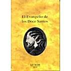 El Evangelio De Los Doce Santos by AA. VV.