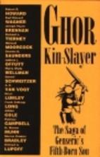 Ghor, Kin-Slayer: The Saga of Genseric's…
