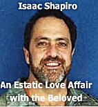 An Ecstatic Love Affair with the Beloved…