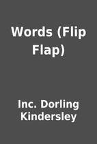 Words (Flip Flap) by Inc. Dorling Kindersley