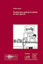 Production and perception of fast speech by…