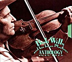 Anthology 2 - 1935 - 1973 by Bob Wills and…