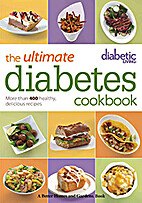 The Ultimate Diabetes Cookbook: More Than…
