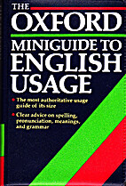 The Oxford Miniguide to English Usage by E.…