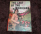 The Last of the Mohicans [abridged] by James…