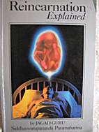 Reincarnation Explained by JAGAD GURU…