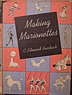 Making marionettes by Charles Edmund…