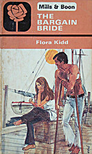 The Bargain Bride by Flora Kidd