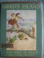 Jared's Island by Marguerite De Angeli