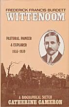 Frederick Francis Burdett Wittenoom :…