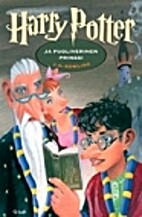 Harry Potter ja puoliverinen prinssi by J.…