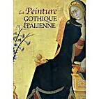 La peinture gothique italienne