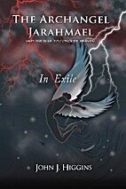 In Exile (Book III The Archangel Jarahmael…