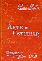 Arte de estudiar by Mariano Rubió y Bellvé