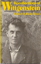 Recollections of Wittgenstein by Rush Rhees