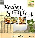 Kochen wie auf Sizilien : [Spezialitäten…