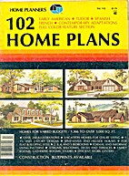 102 Home Plans by Home Planners Inc.