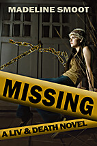 Missing (Liv & Death) by Madeline Smoot