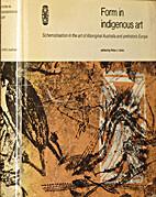 Form in Indigenous Art: Schematisation in…