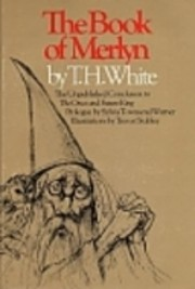 The Book of Merlyn by T. H. White