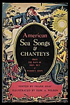 American Sea Songs and Chanteys from the…