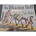 Mission Bell by Leo Politi