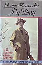 Eleanor Roosevelt's My Day: Her Acclaimed…