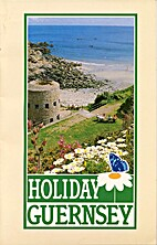 Holiday Guernsey by Guernsey Tourist…