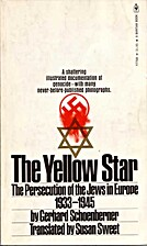 The Yellow Star: The Persecution of the Jews…