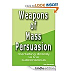 Weapons of Mass Persuasion - Marketing…