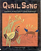 Quail Song: A Pueblo Indian Tale by Valerie…