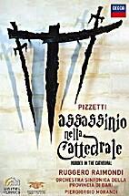 Assassinio nelle Cattedrale by Pizzetti