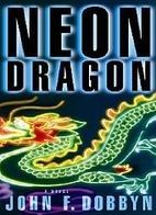 Neon Dragon by John F. Dobbyn