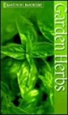 Garden Herbs (The Gardners Handbook) by…