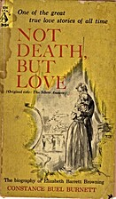 Not Death, But Love: The Biography of…