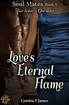 Love's Eternal Flame (SOUL MATES) by Cynthia…