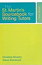 St. Martin's Sourcebook for Writing Tutors:…
