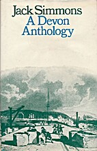 A Devon Anthology by Jack Simmons