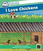 I Love Chickens by Joy Cowley