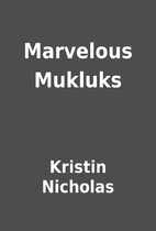 Marvelous Mukluks by Kristin Nicholas