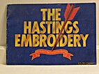 The Hastings Embroidery by Hastings