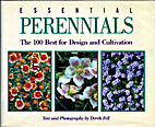 Essential Perennials; the 100 Best for…