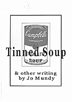 Tinned soup and other writing by Jo Mundy