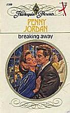 Breaking Away by Penny Jordan