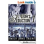 Leah's Seduction: 1 by Emily Jane Trent