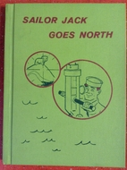 Sailor Jack Goes North by Selma Wassermann